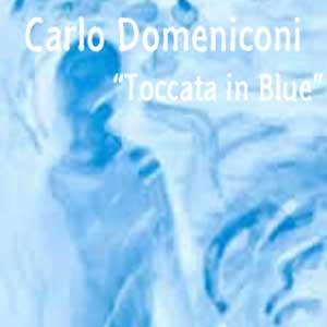 Domeniconi Carlo - Toccata in Blue