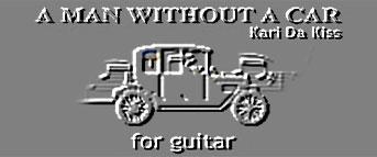 Kari Da Kiss - A Man Without A Car