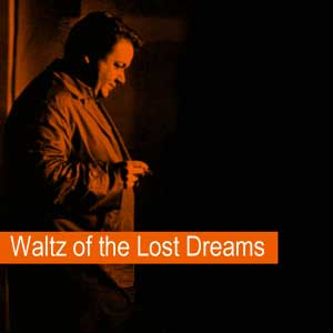 Hadjidakis Manos - Waltz of the Lost Dreams