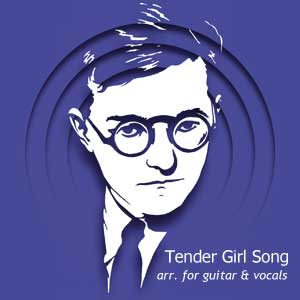 Tender Girl Song (for vocals & guitar)